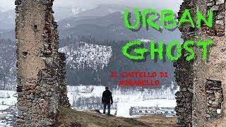 URBAN GHOST | IL CASTELLO DI MIRABELLO