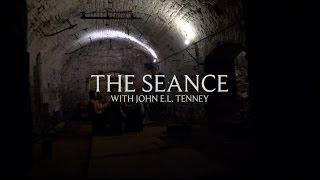 """The Seance"" With John E.L. Tenney: An Interactive Experiment in Spirit Communication"