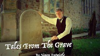 Simon Entwistle's Tales From The Grave - The Ghost Of Lizzie Dean