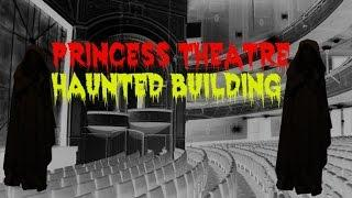 Princess Theatre Melbourne Australia (HAUNTED BUILDING)