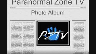 Paranormal Zone TV Paranormal Investigations