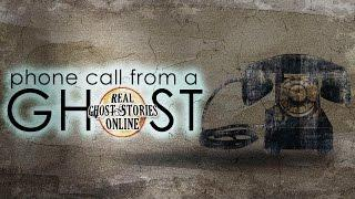 Phone Call From A Ghost | Ghost Stories, Hauntings, Paranormal & Supernatural