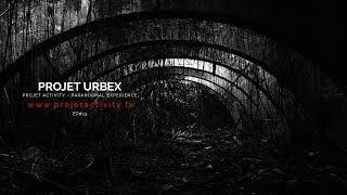 PROJET URBEX #15 - EXPLORATION URBAINE - Olight S1R Baton II
