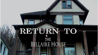 Half Past Dead Presents Return to the Bellaire House