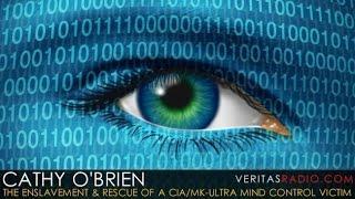 Veritas Radio - Cathy O'Brien | The Enslavement & Rescue of a CIA/MK-Ultra Mind Control Victim