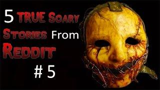 5 TRUE Scary Stories From Reddit # 5