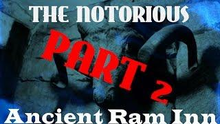 The Ancient Ram Inn | Part Two | DEMONIC | VOICES | BANGS | FOOTSTEPS