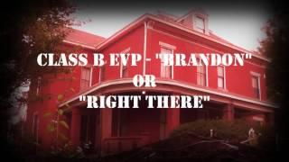 "Class B EVP - ""Brandon"" or ""Right There"" (Sedamsville Rectory)"