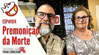 Premonição da Morte ESP#014 - Caça Fantasmas Brasil