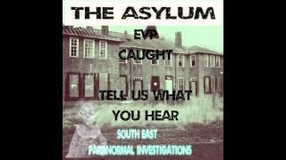 EVP at THE ASYLUM HD 720p
