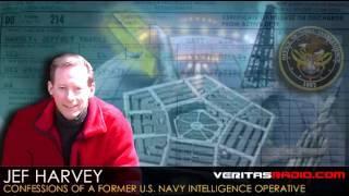 Jef Harvey on VeritasRadio.com | Confessions of a Former U.S. Navy Intelligence Operative | S1 of 3