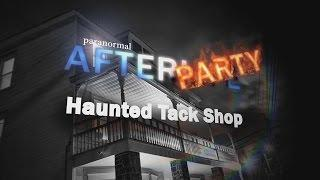 Haunted Sesroh Tack Shoppe Paranormal Investigation