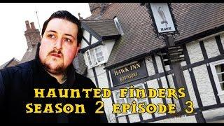 Real Ghosts Haunted Finders Season 2 Episode 3 - The Hawk Inn