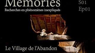 Memories : Le village de l'abandon - EP01 S01