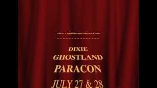 Dixie Ghostland ParaCon