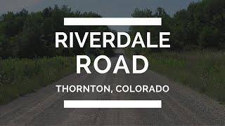 Local Lore & Legends: Riverdale Road, Thornton Colorado