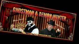 GhostMan&Demon Hunter Show G/Patrick H.T. Doyle SYFy Ghost Mine