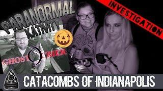 Catacombs of Indianapolis: an Investigation with the Ghost Crier Team!