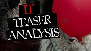 IT 2017 Teaser Trailer Analysis of Pennywise and the Loser's Club