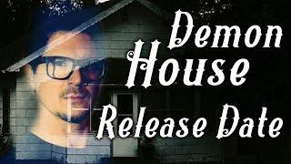 Release Date for Zak Bagans: Demon House