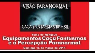 Equipamentos caça fantasmas e a percepção paranormal Caça Fantasmas Brasil