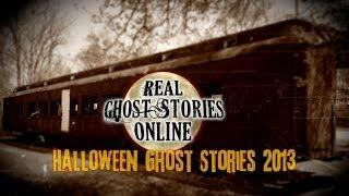 REAL Ghost Stories from REAL People 2013