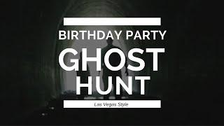 Ghost Girl Diaries: Birthday Ghost Hunting Las Vegas Style