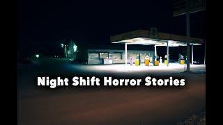 3 Disturbing Real Night Shift Horror Stories - Vol. 2