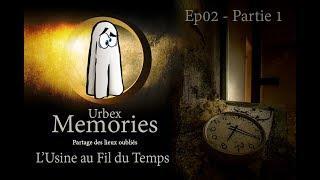 Urbex Memories : Le Manoir des Croyances - EP03