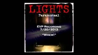 """EVP 7/20/2013 - """"Whew!"""""""