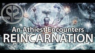 Reincarnation: An Atheist Meets Spirituality | Paranormal Witness  -  Paranormal Podcast