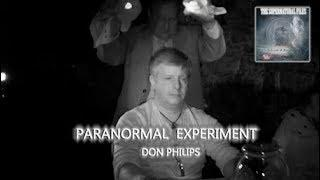 Paranormal Experiment with Don Philips   (The Supernatural Files)