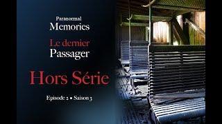 Memories : Hors Série - Le Dernier Passager - Les Ombres