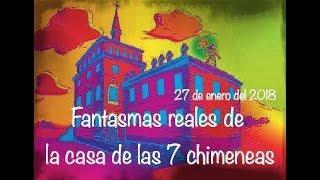La casa más embrujada de Madrid Casa de las 7 chimeneas / Ghost Area - Area Fantasma