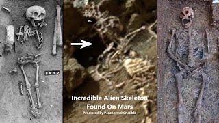 Incredible Alien Skeleton Found On Mars