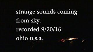 MORE Strange Trumpet Sounds From Sky Heard 9/20/16 더 이상한 트럼펫 스카이 허드 9/20/16에서 소리