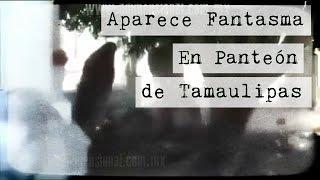 Impactante Fantasma grabado en un Panteón (Video Paranormal)