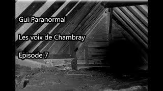 Gui Paranormal. Les voix de Chambray. Trailer