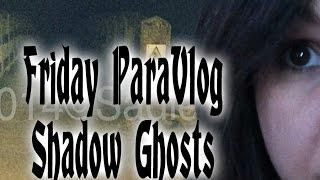 Shadow Ghosts Exist