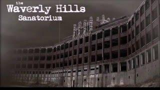 The Vault Files #2: Ghosts of Waverly Hills Sanatorium