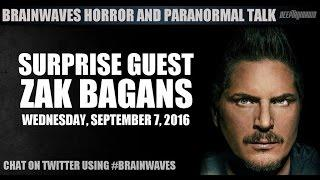 Brainwaves: Horror and Paranormal Talk Radio Episode 13 – Surprise Guest: Zak Bagans