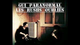 Gui Paranormal. Les rushs oubliés Part 2