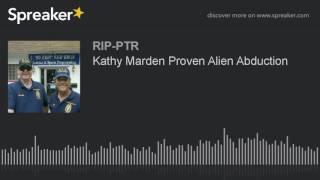 Kathy Marden Proven Alien Abduction (part 3 of 5)