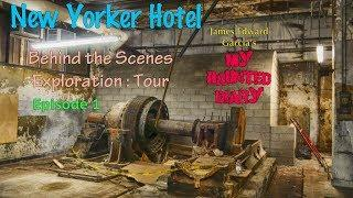 Historic New York City Hotel Exploration & Documentary Part 1 My Haunted Diary