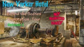 Historic New York City Hotel Exploration & Documentary Part 1 My Haunted Diary
