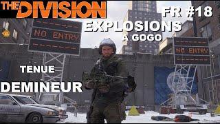 ☣ The Division [FR] Walkthrough Intégrale #18 Rencontres explosives (Tenue Démineur)