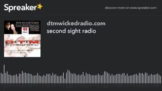 second sight radio (part 3 of 8)