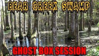 The Magical Waters Of The Haunted Bear Creek Swamp Ghost Box Sessions