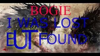 BOGIE - I was lost but found #underground #rap