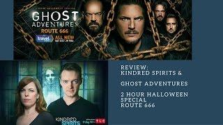 Review: Kindred Spirits & Ghost Adventures Halloween Special Route 666